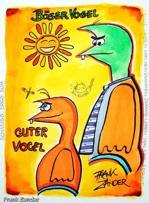Guter Vogel Böser Vogel